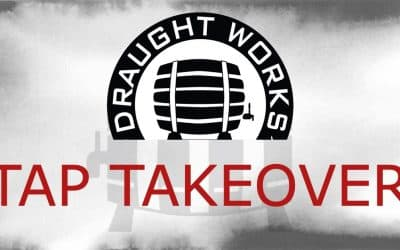 Draught Works Brewery Tap Takeover